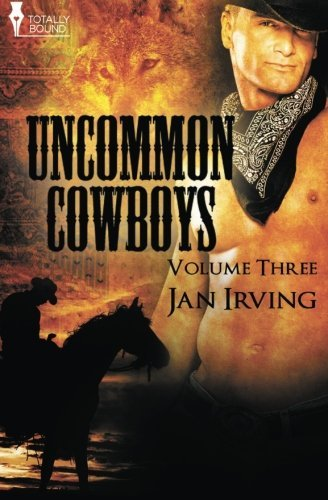 Uncommon Cowboys: Vol 3