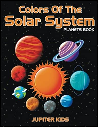colors of the solar system planets book jupiter kids