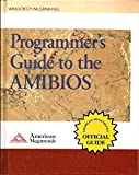 Programmer's Guide to the Amibios: Includes Descriptions of Pci, Apm, and Socket Services Bios Functions