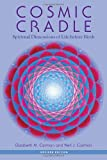 img - for Cosmic Cradle, Revised Edition: Spiritual Dimensions of Life before Birth book / textbook / text book