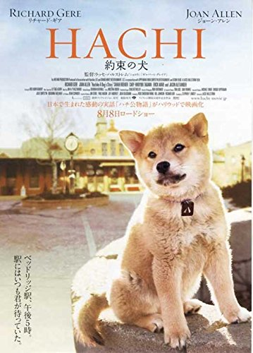 Hachiko: A Dog's Story Poster Movie Japanese B 11x17 Richard Gere Sarah Roemer Joan Allen