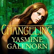 Changeling: Otherworld, Book 2 | Yasmine Galenorn