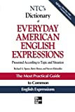img - for NTC's Dictionary of Everyday American English Expressions (McGraw-Hill ESL References) book / textbook / text book