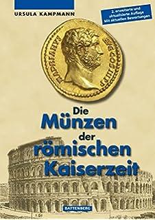 Die Münzen Der Römischen Kaiserzeit Amazonde Ursula Kampmann Bücher