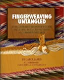 Fingerweaving Untangled : An Illustrated Beginner's Guide Including Detailed Patterns and Common Mistakes