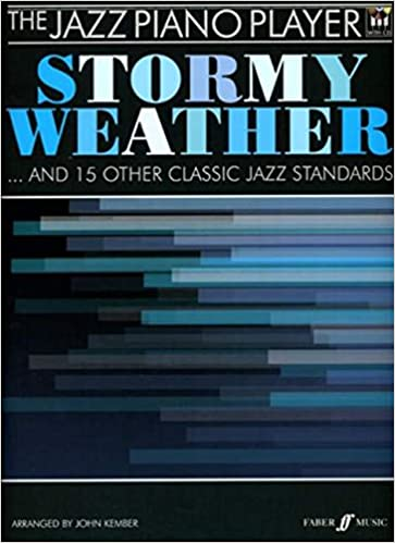 Buy The Jazz Piano Player Stormy Weather Book Online At Low Prices