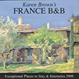 Karen Brown's France B&B, Karen Brown and Clare Brown, 1933810203