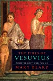 The Fires of Vesuvius, Mary Beard, 0674029763