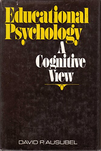 Educational Psychology: A Cognitive View