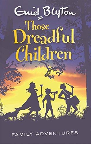 book cover of Those Dreadful Children