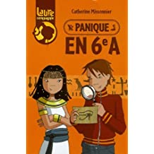 PANIQUE EN 6E A: Written by CATHERINE MISSONNIER, 2006 Edition, Publisher: RAGEOT CASCADES [Mass Market Paperback]