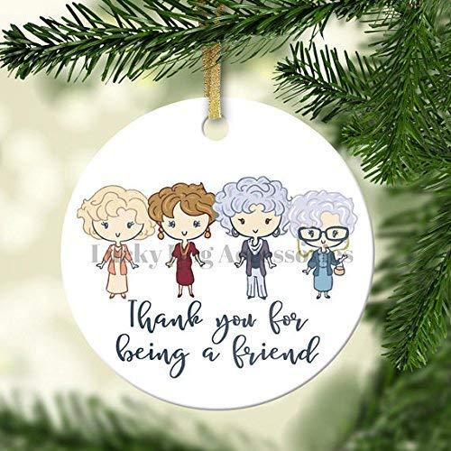 Joanna Thank You for Being A Friend Ornament, Ceramic Ornament, Christmas, Golden Girls, Friendship Ornament, Porcelain Ornament, BH588021 (Ornaments Christmas Golden)