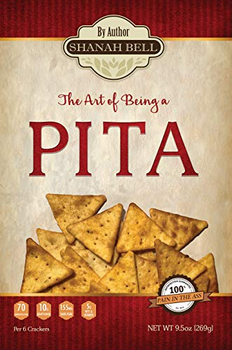 The Art of Being a PITA by [Bell, Shanah]