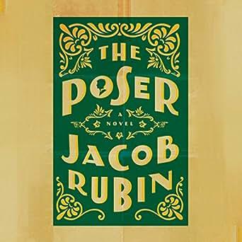 Amazon com: Poser (Audible Audio Edition): Jacob Rubin
