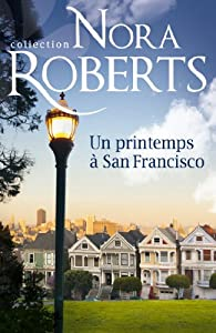 Un printemps à San Francisco par Roberts
