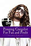 Pimping Craigslist For Fun and Profit