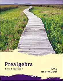 Prealgebra by Diana Hestwood and Margaret L. Lial (2012, Paperback)