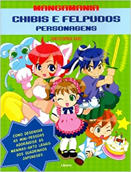 Chibis E Felpudos Personagens: Christopher Hart: 9789089981028: Amazon.com: Books