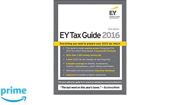 EY Tax Guide 2016 (Ernst & Young Tax Guide): Amazon.es: Ernst & Young: Libros en idiomas extranjeros