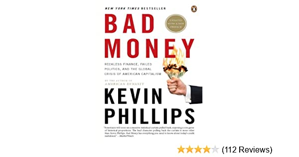 Amazon Bad Money Reckless Finance Failed Politics And The