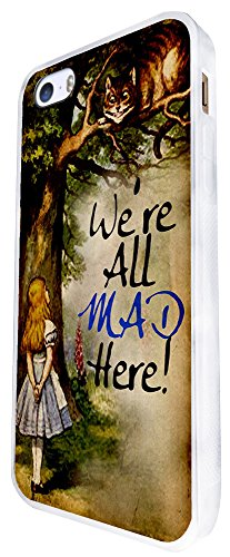 657 - Alice In Wonderland Cheshire Cat We All Mad Here Design iphone SE - 2016 Coque Fashion Trend Case Coque Protection Cover plastique et métal - Blanc