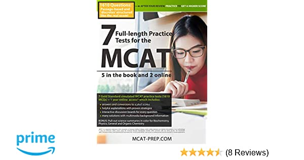 7 Full-length MCAT Practice Tests: 5 in the Book and 2