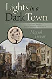 img - for Lights in a Dark Town: A Story about Blessed John Henry Newman book / textbook / text book