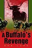 A Buffalo's Revenge