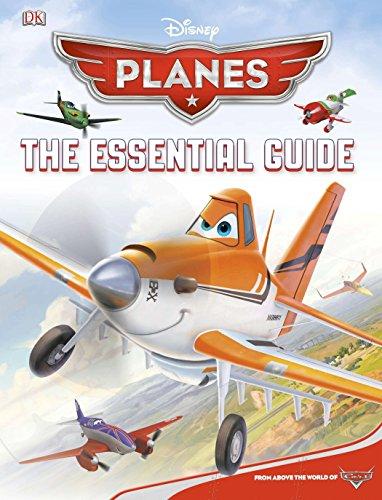 Disney Planes: The Essential Guide (Dk Essential Guides) por Dk Publishing
