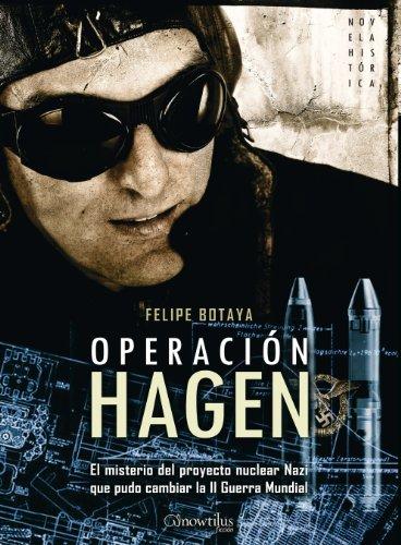 Descargar Libro Operacion Hagen Felipe Botaya