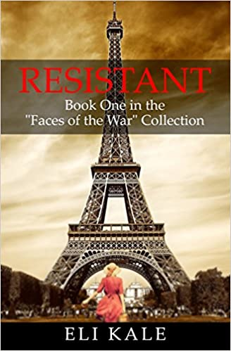 Book Resistant: Book One in the 'Faces of the War' Collection: Volume 1