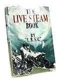 The live steam book