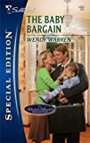 img - for The Baby Bargain (Logan's Legacy Revisited) book / textbook / text book
