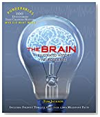 The Brain: An Illustrated History of Neuroscience (Ponderables 100 Ideas That Changed Histoy Who Did What When) (Ponderables 100 Discoveries That Changed Histoy Who Did What When)