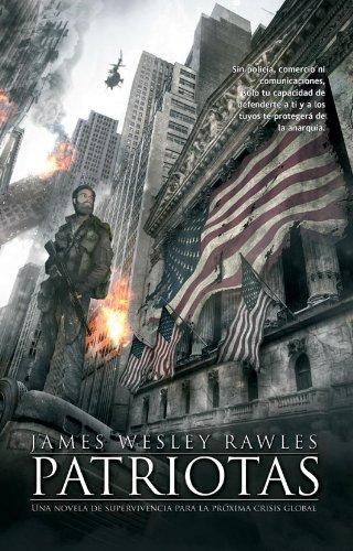 Descargar Libro Patriotas James Wesley Rawles