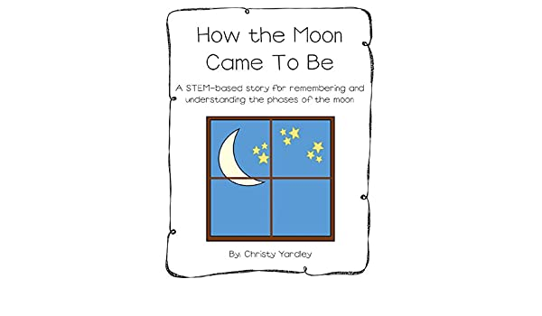 how the moon came to be
