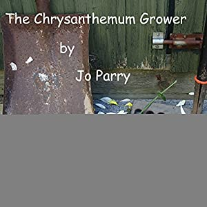 The Chrysanthemum Grower Audiobook