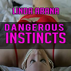 Dangerous Instincts Audiobook