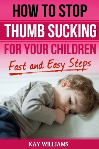 How to Stop Thumb Sucking For Children: 5 Fast and Easy Steps