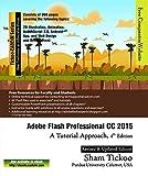 Adobe Flash Professional CC 2015: A Tutorial Approach, 3rd Edition