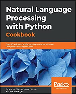 Natural Language Processing with Python Cookbook: Over 60 recipes to