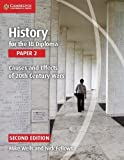 img - for History for the IB Diploma Paper 2 Causes and Effects of 20th Century Wars book / textbook / text book