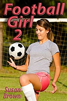 Football Girl 2 by [Brown, Susan]