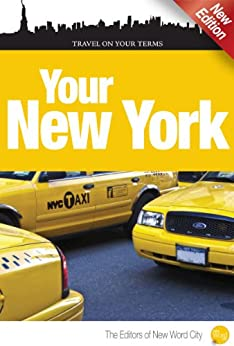 Your New York by [The Editors of New Word City]