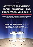 Activities to Enhance Social, Emotional, and Problem-Solving Skills, John M. Malouff and Nicola S. Schutte, 0398077215