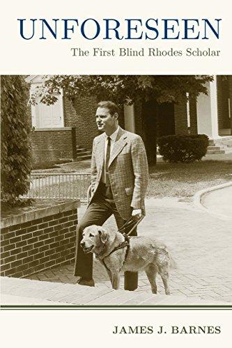 Unforeseen: The First Blind Rhodes Scholar