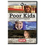 Frontline: Poor Kids by Pbs (Direct)