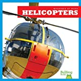 Helicopters (Bullfrog Books: Machines at Work)