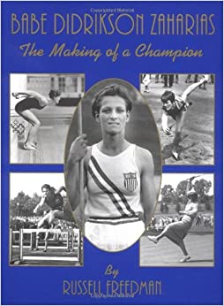 Babe Didrikson Zaharias: Making of a Champion