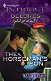 The Horseman's Son, Delores Fossen, 0373888244